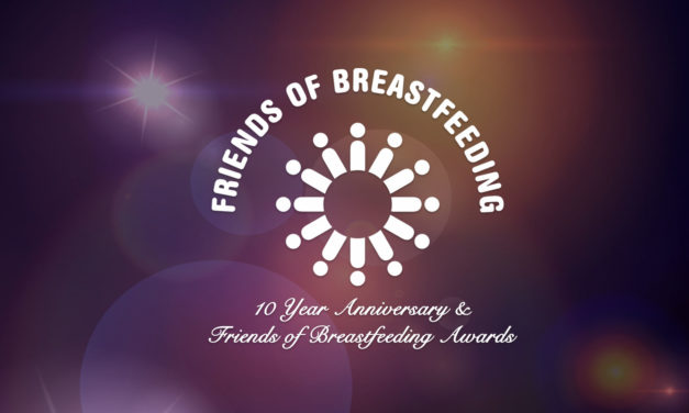 PRESS RELEASE: Friends of Breastfeeding Awards Gala & 10th Anniversary Celebration